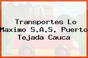 Transportes Lo Maximo S.A.S. Puerto Tejada Cauca