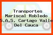 Transportes Mariscal Robledo S.A.S. Cartago Valle Del Cauca