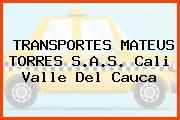 TRANSPORTES MATEUS TORRES S.A.S. Cali Valle Del Cauca
