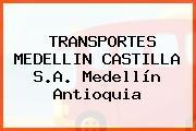 TRANSPORTES MEDELLIN CASTILLA S.A. Medellín Antioquia