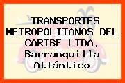 TRANSPORTES METROPOLITANOS DEL CARIBE LTDA. Barranquilla Atlántico