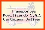 Transportes Movilizando S.A.S Cartagena Bolívar