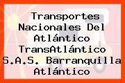 Transportes Nacionales Del Atlántico TransAtlántico S.A.S. Barranquilla Atlántico