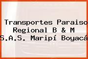 Transportes Paraiso Regional B & M S.A.S. Maripí Boyacá