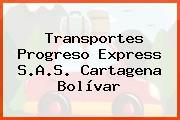 Transportes Progreso Express S.A.S. Cartagena Bolívar