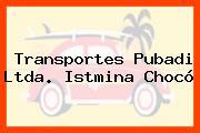 Transportes Pubadi Ltda. Istmina Chocó