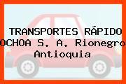 TRANSPORTES RÁPIDO OCHOA S. A. Rionegro Antioquia