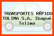Transportes Ràpido Tolima S.A. Ibagué Tolima