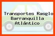 Transportes Rasglo Barranquilla Atlántico