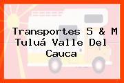 Transportes S & M Tuluá Valle Del Cauca