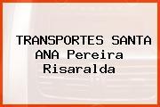 TRANSPORTES SANTA ANA Pereira Risaralda