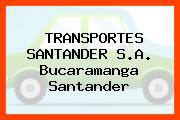 TRANSPORTES SANTANDER S.A. Bucaramanga Santander