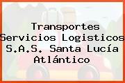 Transportes Servicios Logisticos S.A.S. Santa Lucía Atlántico