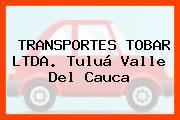 TRANSPORTES TOBAR LTDA. Tuluá Valle Del Cauca