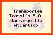 Transportes Trasalfa S.A. Barranquilla Atlántico