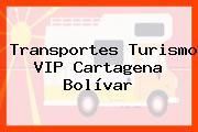 Transportes Turismo VIP Cartagena Bolívar