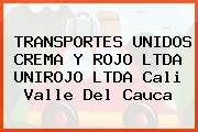 TRANSPORTES UNIDOS CREMA Y ROJO LTDA UNIROJO LTDA Cali Valle Del Cauca