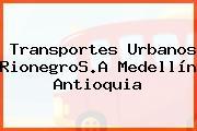 Transportes Urbanos RionegroS.A Medellín Antioquia