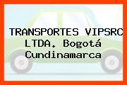 TRANSPORTES VIPSRC LTDA. Bogotá Cundinamarca