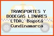 TRANSPORTES Y BODEGAS LINARES LTDA. Bogotá Cundinamarca