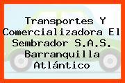 Transportes Y Comercializadora El Sembrador S.A.S. Barranquilla Atlántico