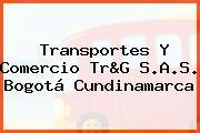 Transportes Y Comercio Tr&G S.A.S. Bogotá Cundinamarca