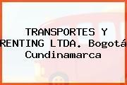TRANSPORTES Y RENTING LTDA. Bogotá Cundinamarca
