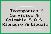 Transportes Y Servicios Ar Colombia S.A.S. Rionegro Antioquia