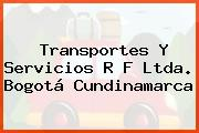 Transportes Y Servicios R F Ltda. Bogotá Cundinamarca