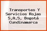 Transportes Y Servicios Rojas S.A.S. Bogotá Cundinamarca