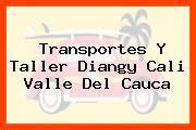 Transportes Y Taller Diangy Cali Valle Del Cauca