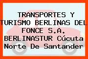 TRANSPORTES Y TURISMO BERLINAS DEL FONCE S.A. BERLINASTUR Cúcuta Norte De Santander