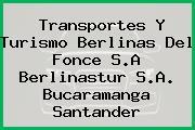 Transportes Y Turismo Berlinas Del Fonce S.A Berlinastur S.A. Bucaramanga Santander