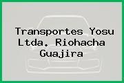 Transportes Yosu Ltda. Riohacha Guajira