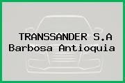 TRANSSANDER S.A Barbosa Antioquia