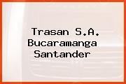 Trasan S.A. Bucaramanga Santander