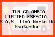 TUR COLOMBIA LIMITED ESPECIAL S.A.S. Tibú Norte De Santander