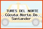 TURES DEL NORTE Cúcuta Norte De Santander
