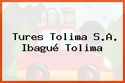 Tures Tolima S.A. Ibagué Tolima