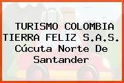 TURISMO COLOMBIA TIERRA FELIZ S.A.S. Cúcuta Norte De Santander
