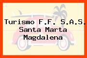 Turismo F.F. S.A.S. Santa Marta Magdalena