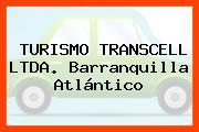 TURISMO TRANSCELL LTDA. Barranquilla Atlántico