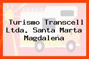 Turismo Transcell Ltda. Santa Marta Magdalena