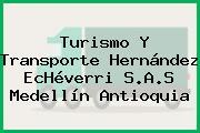 Turismo Y Transporte Hernández EcHéverri S.A.S Medellín Antioquia