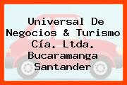 Universal De Negocios & Turismo Cía. Ltda. Bucaramanga Santander