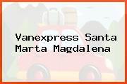 Vanexpress Santa Marta Magdalena