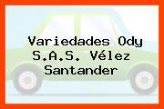 Variedades Ody S.A.S. Vélez Santander