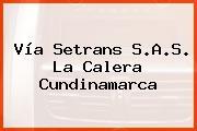 Vía Setrans S.A.S. La Calera Cundinamarca