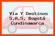 Via Y Destinos S.A.S. Bogotá Cundinamarca