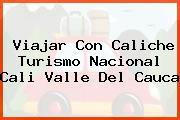 Viajar Con Caliche Turismo Nacional Cali Valle Del Cauca